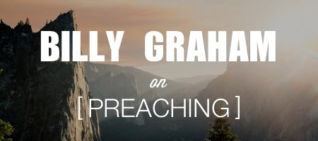 billy graham on preaching