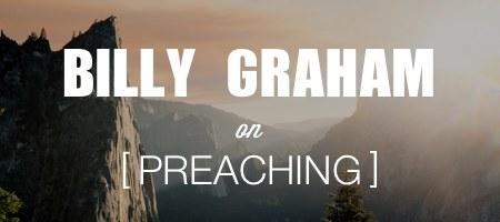 billy graham on preaching